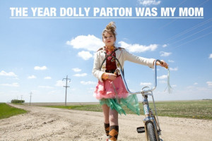 The Year Dolly Parton Was Mom
