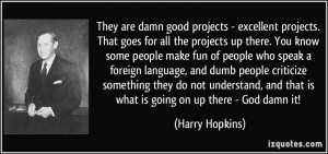 More Harry Hopkins Quotes