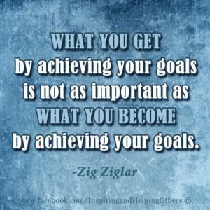 your goals.