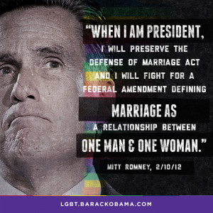 give Mitt Romney the chance to make good on this promise. The LGBT ...