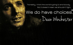 Dean Winchester Quote by BuggyButt
