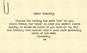 monday good morning message dear monday thanks for having the word mon ...