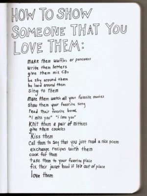 Someone That You Love Them: Quote About How To Show Someone That You ...