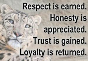 Respect, loyalty, trust