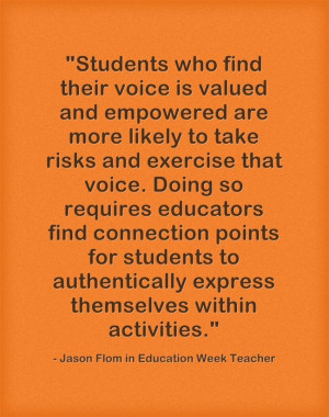 Quote from ASCD faculty member Jason Flom on connecting with students.