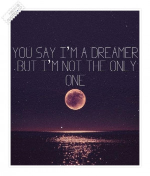 Go Back > Gallery For > I Am A Dreamer Quotes