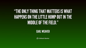 The only thing that matters is what happens on the little hump out in ...