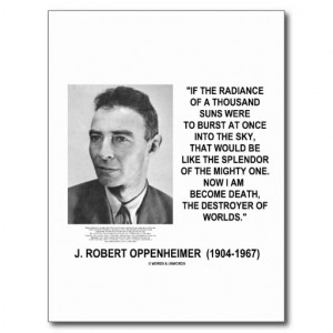 Robert Oppenheimer Now I Am Become Death Quote Postcard