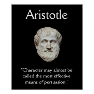 Aristotle - Character and Persuasion Quote Posters