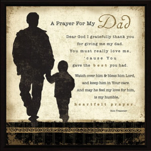 prayer for my dad wall plaque this plaque has a picture of a father ...
