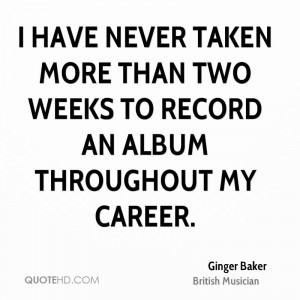 Ginger Baker Quotes