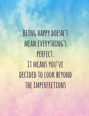 ... perfect-it-means-youve-decided-to-look-beyond-the-imperfections-quote