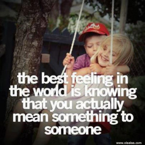 Love Quotes-The Best Feeling in the world