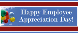 Happy Employee Appreciation Day Wishes, Greetings, Quotes And Ideas