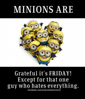 minions minions happy friday minions friday minion happy friday minion ...