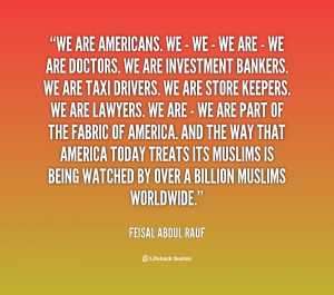 quote Feisal Abdul Rauf we are americans we we 30461 png