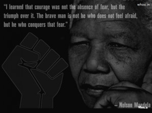 mandela quotes on fear, Nelson Rolihlahla Mandela, South African ...