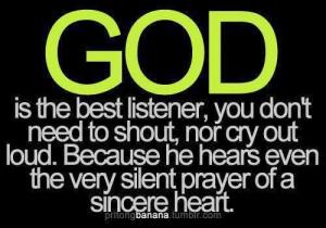 God Listenes