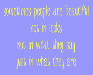 Quotes About Being Beautiful Inside And Out I think this quote kind of