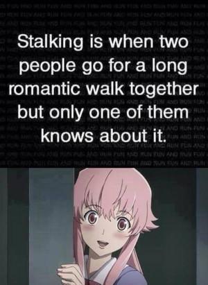Stalking   Mirai Nikki / Future Diary   Know Your Meme