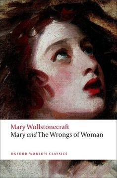 ... feminism was even a sparkle in its mothers' eyes Wollstonecraft was