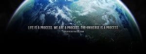 Life Is A Process Be Yourself