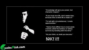 Knowledge Will Give You Power Quote by Bruce Lee @ Quotespick.com