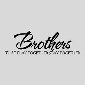 brothers brother wall quotes words sayings removable wall lettering 10 ...
