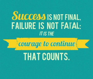 quotes - courage to continue