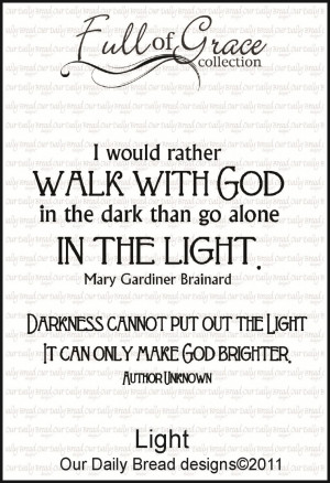 Walk With God In The Light A Powerful Quotes About Love