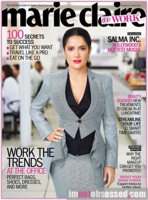 Salma Hayek Covers Marie Claire @Work