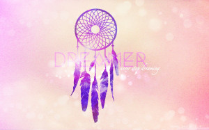 Go Back > Images For > Tumblr Photography Dream Catchers Quotes
