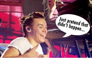 """Hagamos como que eso nunca pasó"""". Harry Styles ."""