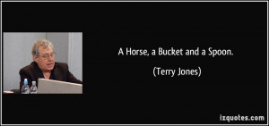 More Terry Jones Quotes