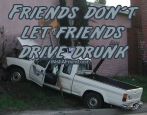 Friends Do Not Let Friends Drive Drunk picture
