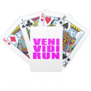 Funny Girl Running Quotes : Veni Vidi Run Card Deck