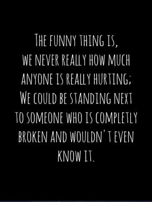 broken, funny, hurting. quote, quotes