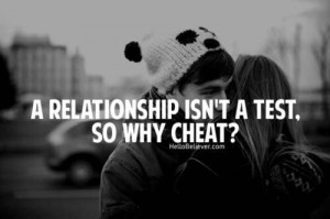 relationship, cute, love, pretty, quote, quotes, test no why cheat