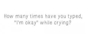 depress, i',m fine, okay, quotes, sad