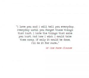 One More Chance Love Quotes http://www.tumblr.com/tagged/one-more ...