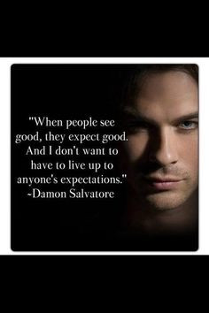 TVD: Favorite Quotes!!! blah | 4342339 | The Vampire Diaries Forum