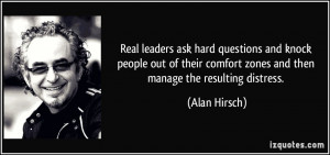 Real leaders ask hard questions and knock people out of their comfort ...