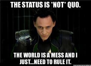 Loki, Avengers, Dr. Horrible, Quotes