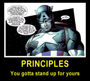 Stand up for your principles.