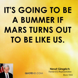 It's going to be a bummer if Mars turns out to be like us.