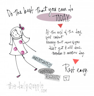 Today Is Your Day Quotes At the end of the day,
