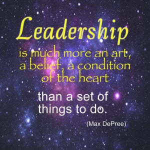 Love this quote by Max DePree. An MBA does not a leader make!!