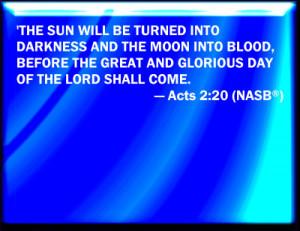 Acts 2:20 NASB Slide / Blank Slide
