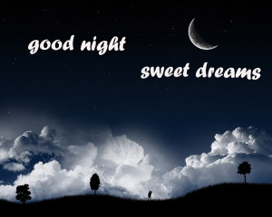 Good Night Sweet Dreams Messages and Quotes