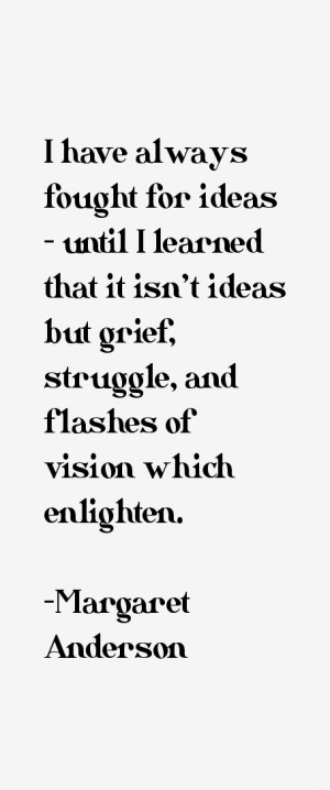 Margaret Anderson Quotes & Sayings